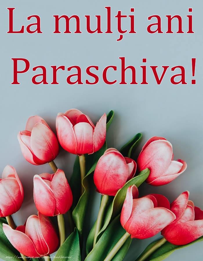 Felicitari de Ziua Numelui - La mulți ani, Paraschiva!