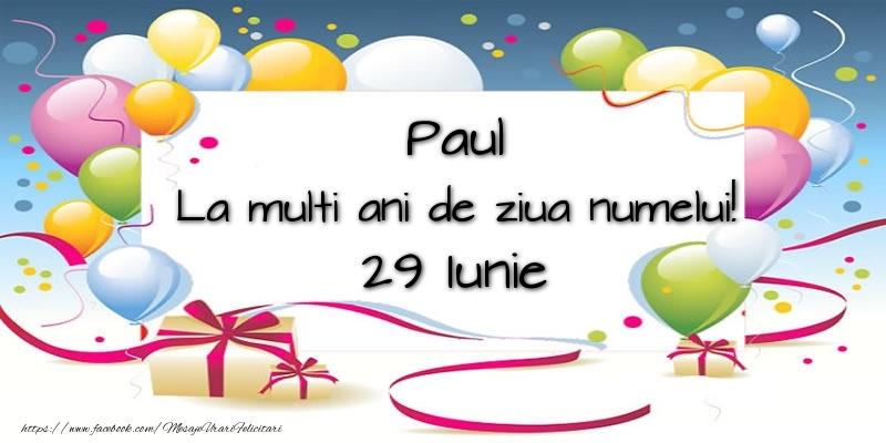 Felicitari de Ziua Numelui - Paul, La multi ani de ziua numelui! 29 Iunie