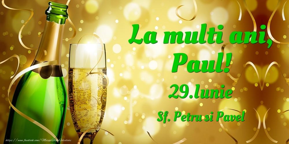Felicitari de Ziua Numelui - La multi ani, Paul! 29.Iunie - Sf. Petru si Pavel