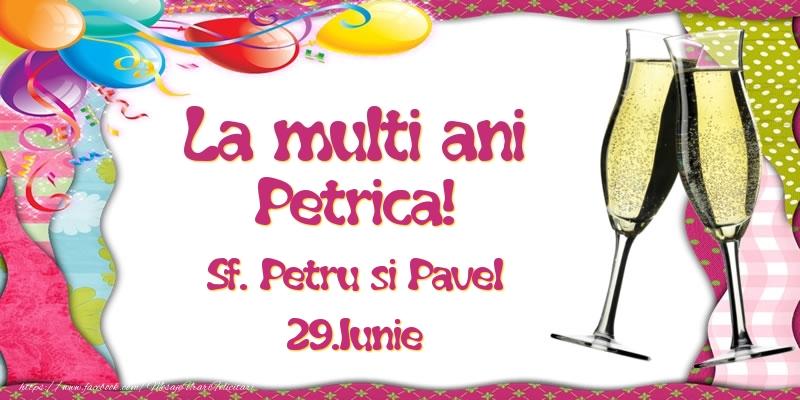 Felicitari de Ziua Numelui - La multi ani, Petrica! Sf. Petru si Pavel - 29.Iunie