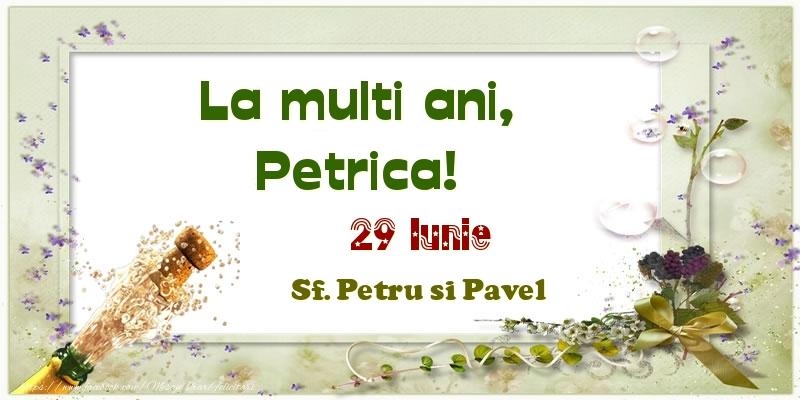 Felicitari de Ziua Numelui - La multi ani, Petrica! 29 Iunie Sf. Petru si Pavel