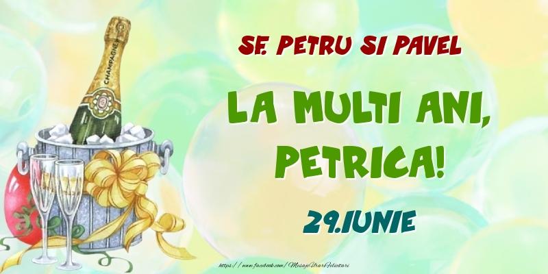 Felicitari de Ziua Numelui - Sf. Petru si Pavel La multi ani, Petrica! 29.Iunie