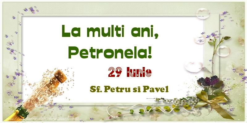 Felicitari de Ziua Numelui - La multi ani, Petronela! 29 Iunie Sf. Petru si Pavel