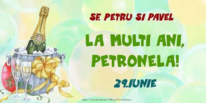 Felicitari de Ziua Numelui - Sf. Petru si Pavel La multi ani, Petronela! 29.Iunie