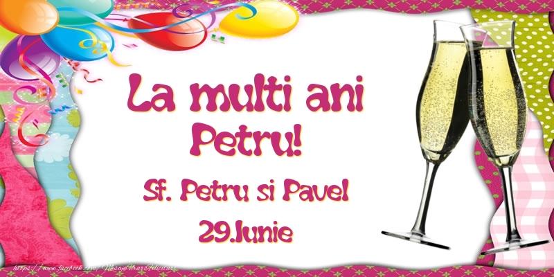 Felicitari de Ziua Numelui - La multi ani, Petru! Sf. Petru si Pavel - 29.Iunie
