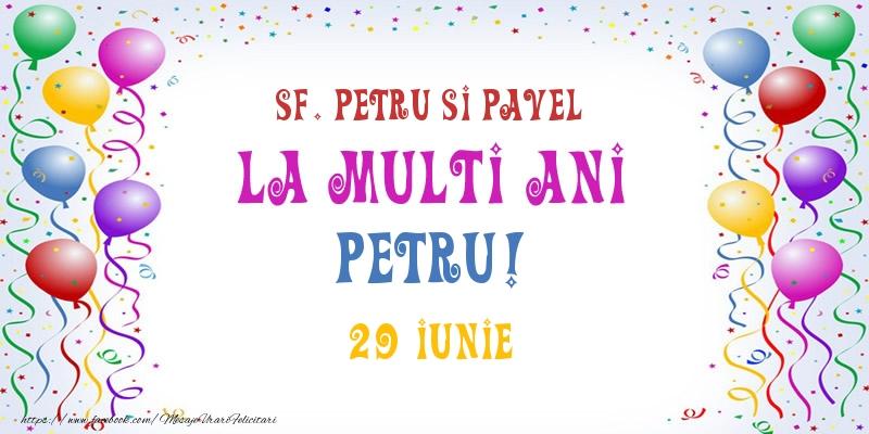 Felicitari de Ziua Numelui - La multi ani Petru! 29 Iunie