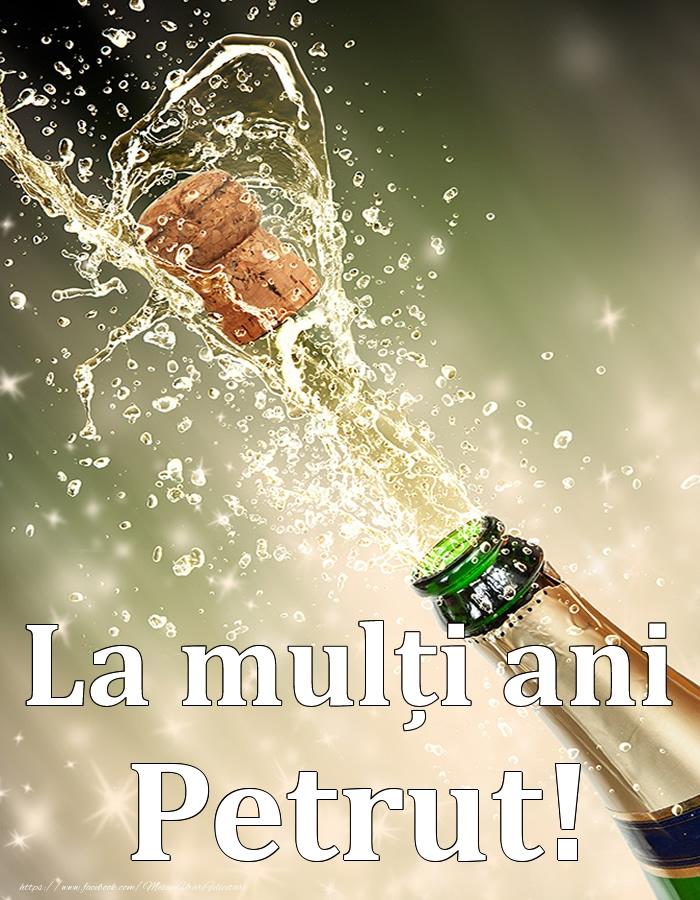 Felicitari de Ziua Numelui - La mulți ani, Petrut!