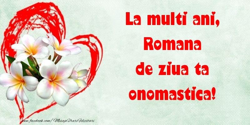 Felicitari de Ziua Numelui - La multi ani, de ziua ta onomastica! Romana