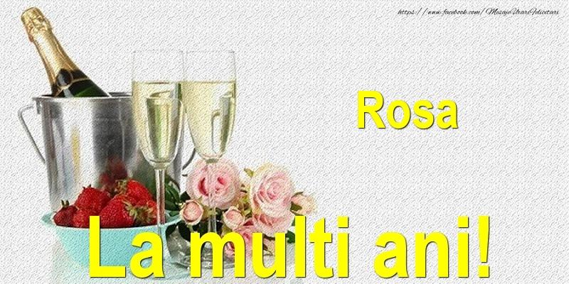 Felicitari de Ziua Numelui - Rosa La multi ani!