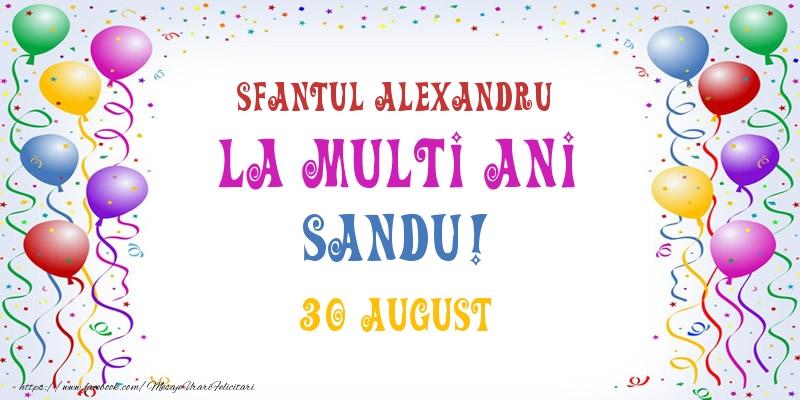 Felicitari de Ziua Numelui - La multi ani Sandu! 30 August