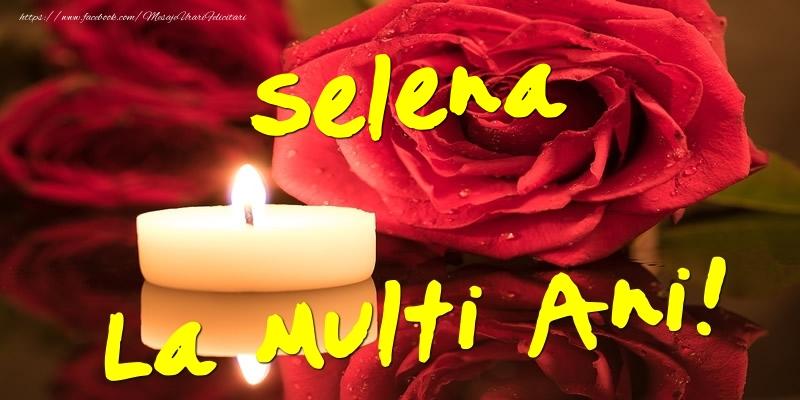 Felicitari de Ziua Numelui - Selena La Multi Ani!