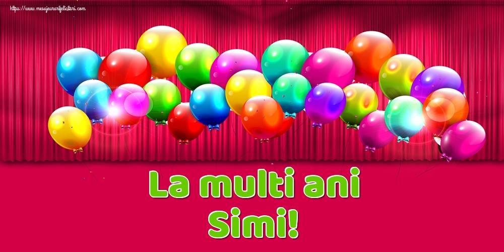 Felicitari de Ziua Numelui - La multi ani Simi!