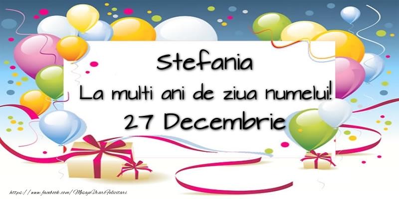 Felicitari de Ziua Numelui - Stefania, La multi ani de ziua numelui! 27 Decembrie