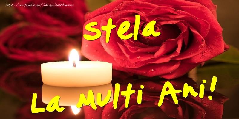 Felicitari de Ziua Numelui - Stela La Multi Ani!