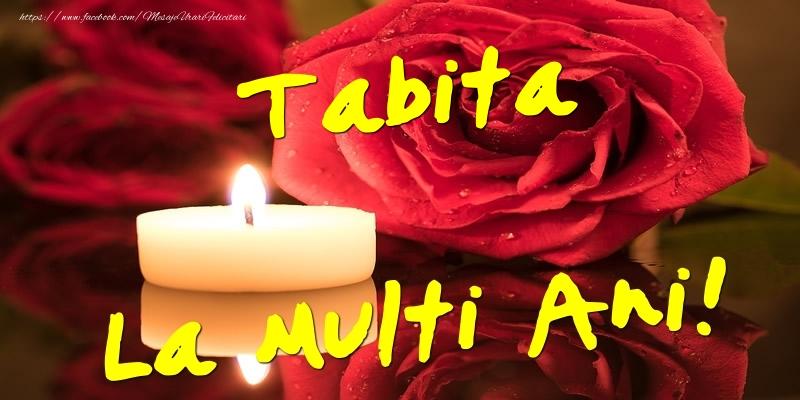 Felicitari de Ziua Numelui - Tabita La Multi Ani!