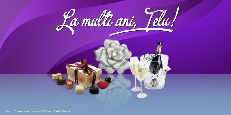 Felicitari de Ziua Numelui - La multi ani, Telu!