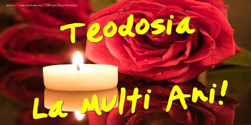 Felicitari de Ziua Numelui - Teodosia La Multi Ani!
