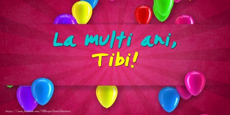 Felicitari de Ziua Numelui - La multi ani, Tibi!