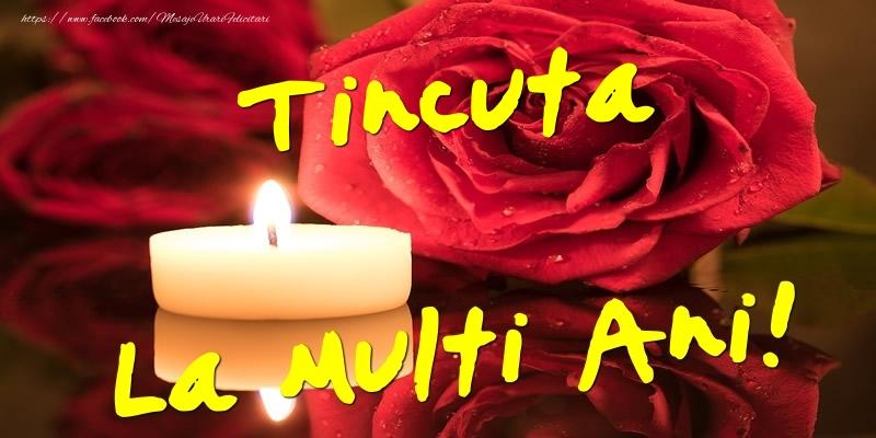 Felicitari de Ziua Numelui - Tincuta La Multi Ani!