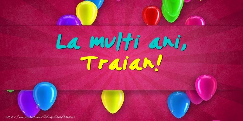 Felicitari de Ziua Numelui - La multi ani, Traian!