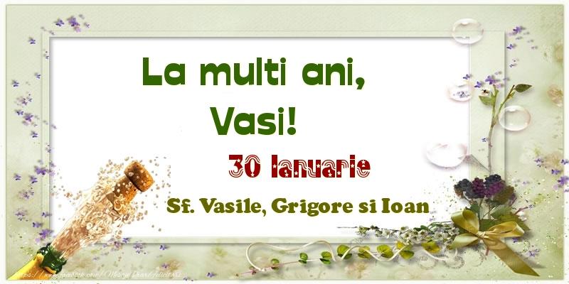 Felicitari de Ziua Numelui - La multi ani, Vasi! 30 Ianuarie Sf. Vasile, Grigore si Ioan