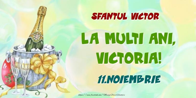Felicitari de Ziua Numelui - Sfantul Victor La multi ani, Victoria! 11.Noiembrie