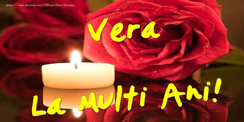 Felicitari de Ziua Numelui - Vera La Multi Ani!