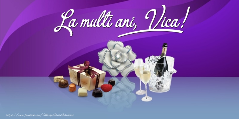 Felicitari de Ziua Numelui - La multi ani, Vica!