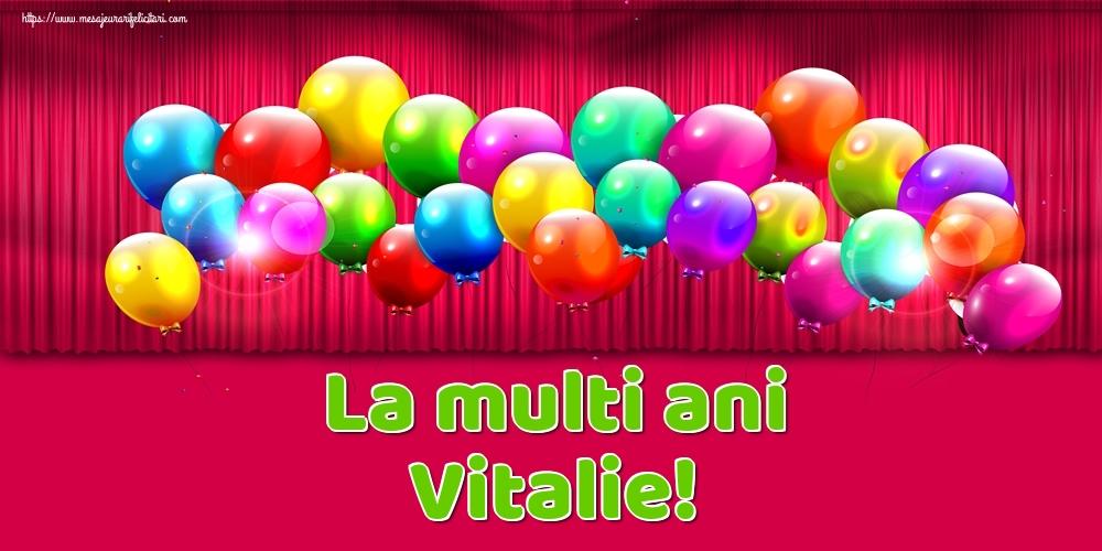 Felicitari de Ziua Numelui - La multi ani Vitalie!