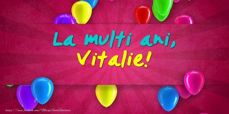 Felicitari de Ziua Numelui - La multi ani, Vitalie!