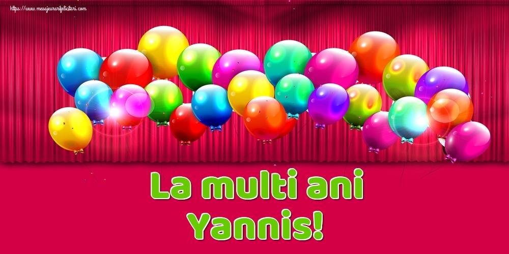Felicitari de Ziua Numelui - La multi ani Yannis!