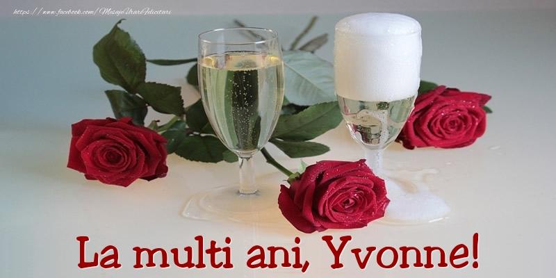 Felicitari de Ziua Numelui - La multi ani, Yvonne!