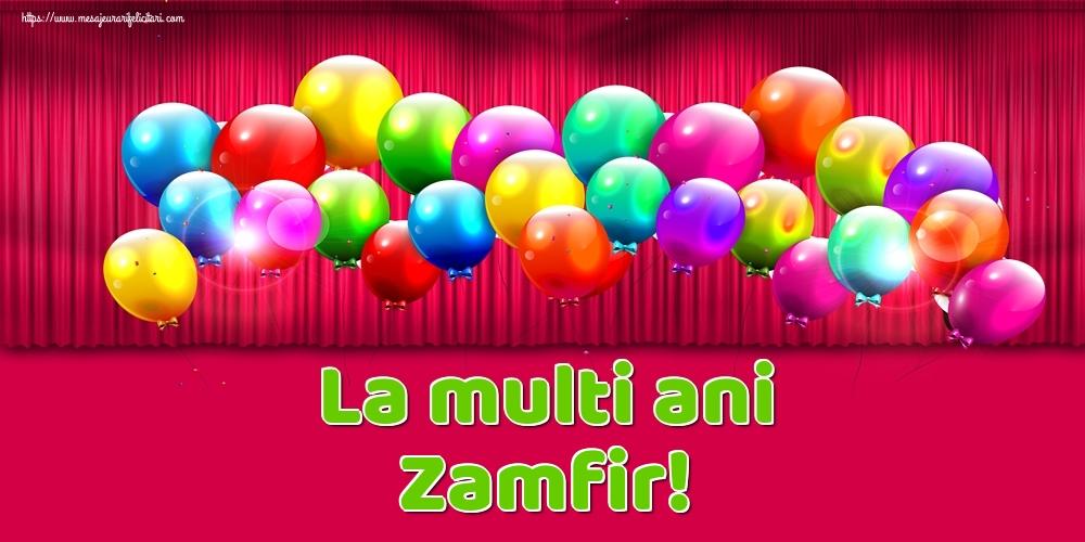 Felicitari de Ziua Numelui - La multi ani Zamfir!