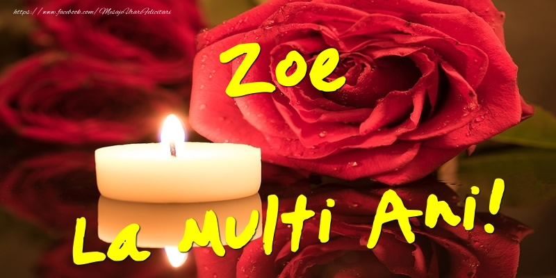Felicitari de Ziua Numelui - Zoe La Multi Ani!