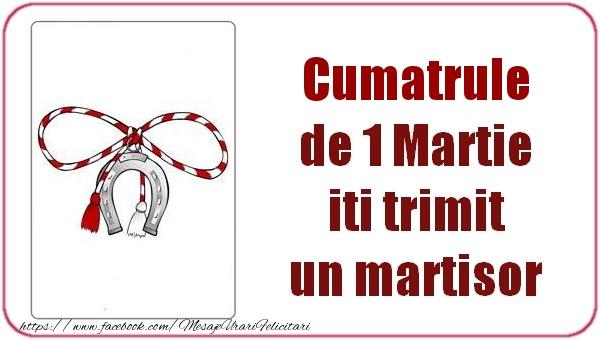 Felicitari de 1 Martie pentru Cumatru - Cumatrule de 1 Martie  iti trimit  un martisor