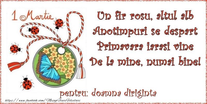 Felicitari de 1 Martie pentru Diriginta - Un fir rosu, altul alb ... Pentru doamna diriginta!