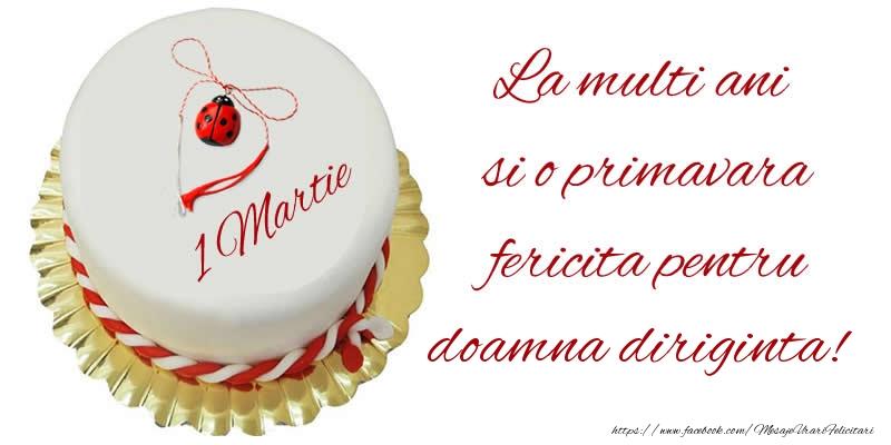 Felicitari de 1 Martie pentru Diriginta - La multi ani  si o primavara fericita pentru doamna diriginta!