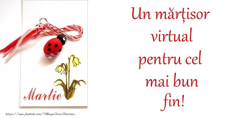 Felicitari de 1 Martie pentru Fin - Un mărțisor virtual pentru cel mai bun fin!