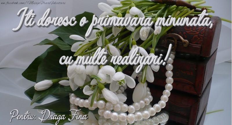 Felicitari de 1 Martie pentru Fina - Felicitare de 1 martie draga fina