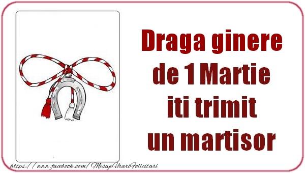 Felicitari de 1 Martie pentru Ginere - Draga ginere de 1 Martie  iti trimit  un martisor