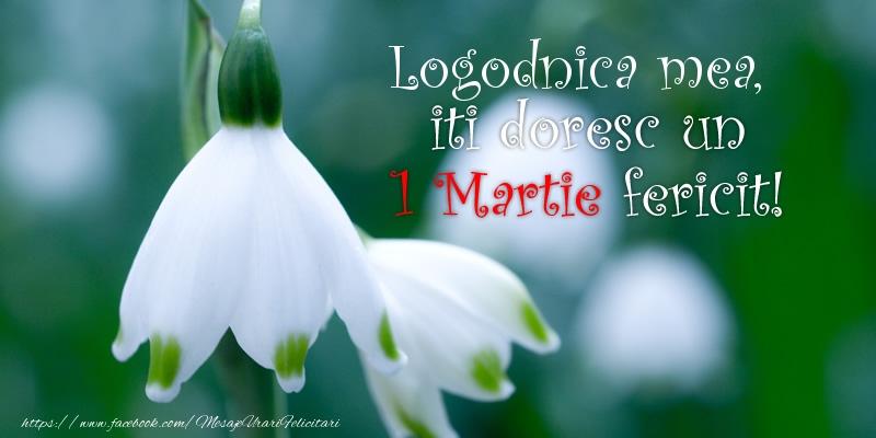 Felicitari de 1 Martie pentru Logodnica - Logodnica mea iti doresc un 1 Martie fericit!