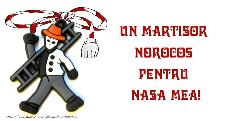 Felicitari de 1 Martie pentru Nasa - Un martisor norocos pentru nasa mea!