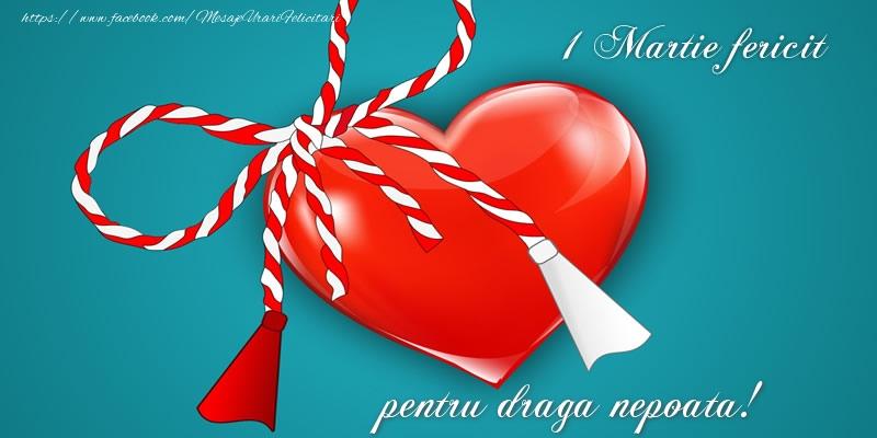 Felicitari de 1 Martie pentru Nepoata - 1 Martie fericit pentru draga nepoata