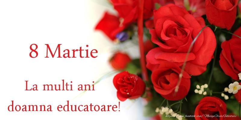 Felicitari de 8 Martie pentru Educatoare - 8 Martie La multi ani doamna educatoare!