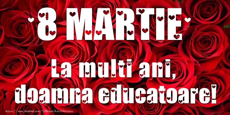 Felicitari de 8 Martie pentru Educatoare - 8 Martie La multi ani, doamna educatoare!