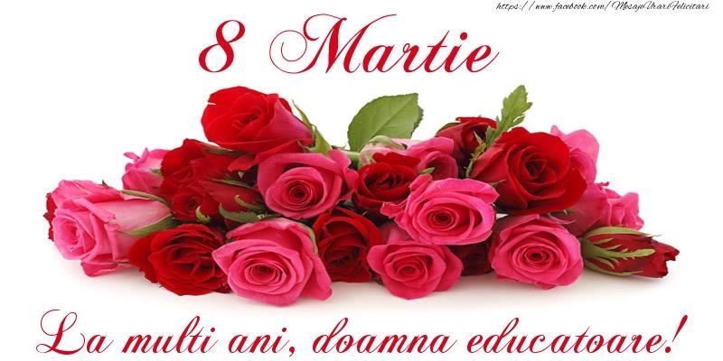Felicitari de 8 Martie pentru Educatoare - Felicitare cu trandafiri de 8 Martie La multi ani, doamna educatoare!