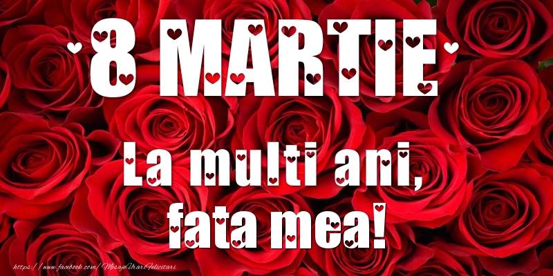 Felicitari de 8 Martie pentru Fata - 8 Martie La multi ani, fata mea!