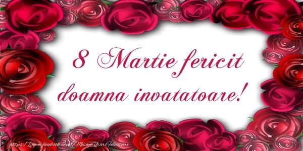 Felicitari de 8 Martie pentru Invatatoare - 8 Martie Fericit doamna invatatoare!