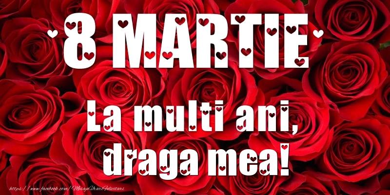 Felicitari de 8 Martie pentru Iubita - 8 Martie La multi ani, draga mea!