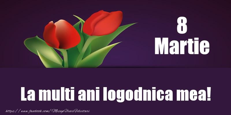 Felicitari de 8 Martie pentru Logodnica - 8 Martie La multi ani logodnica mea!
